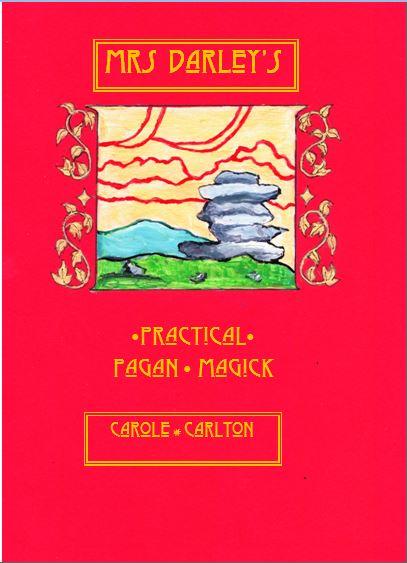 Mrs Darley's Practical Pagan Magick